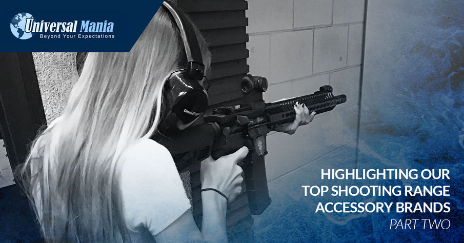Highlighting Our Top Shooting Range Accessory Brands, Part Two