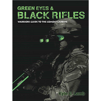 Green Eyes; Black Rifles