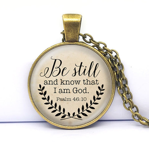 Bible Verse Necklace Be Still and Know That I am God Pendant Psalm 46:10 Quote Jewelry Your Choice of Finish 2016 hot selling Antique Bronze Plated-Sunetra