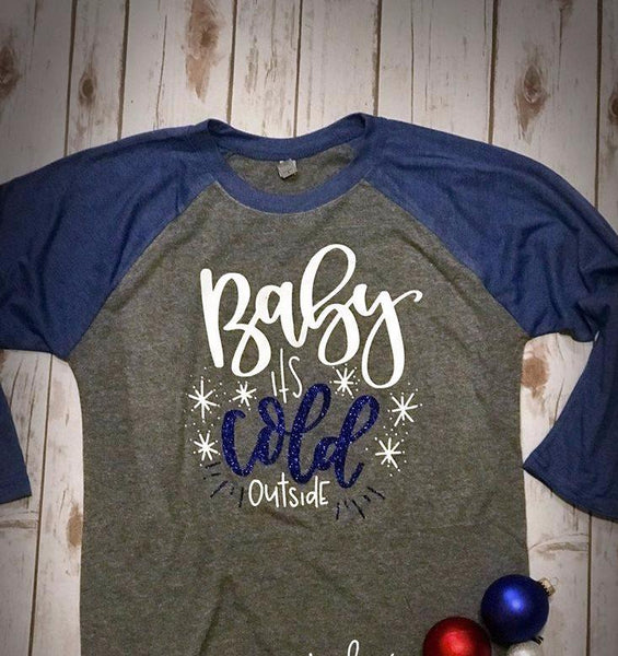 baby it's cold outside shirt, ladies holiday shirt, cute Christmas top