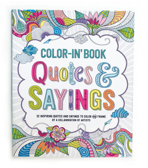 Quotes & Sayings Coloring Book in Inspiring Quotes & Big Dreams