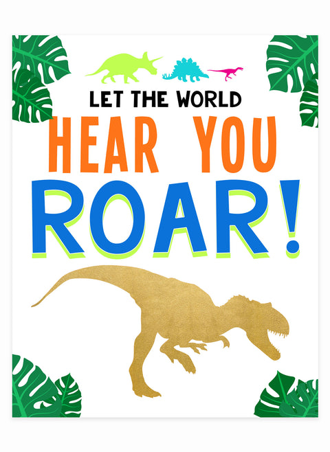 """Let The World Hear You Roar"" 8x10 Art Print"