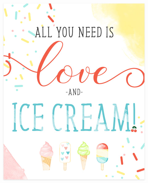 """All You Need is Love & Ice Cream"" 8x10 Art Print"