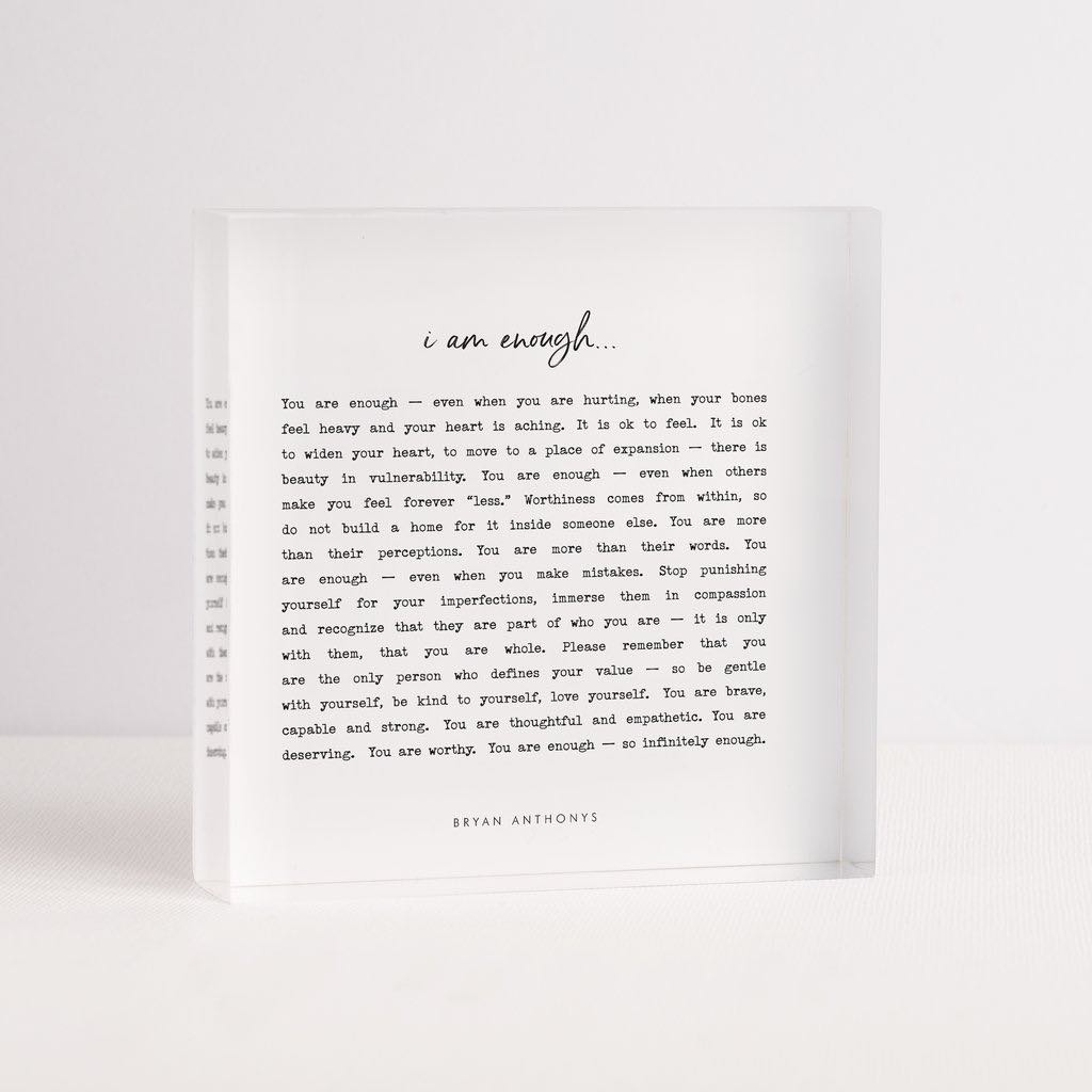 I am Enough-Acrylic Block-Bryan Anthonys-Lizzy's Pink Boutique