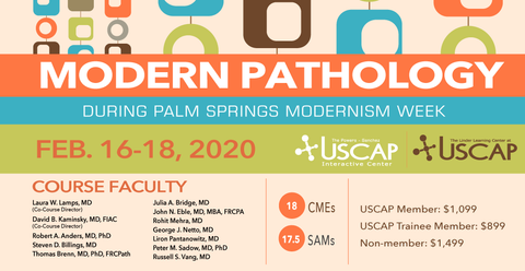 2020, Feb  16-18: MODERN PATHOLOGY BOOT CAMP FOR PATHOLOGISTS - Non-Member  Practicing Pathologist - $1,499