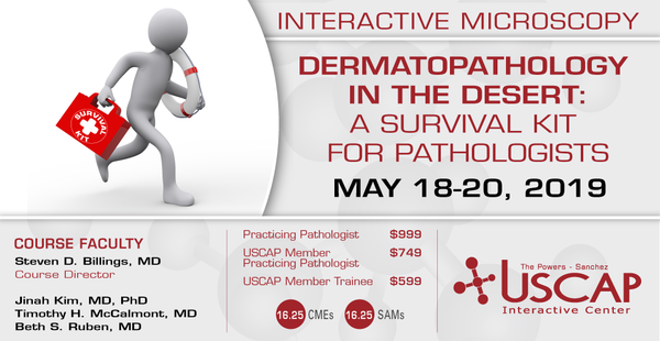 2019, May 18-20: Dermatopathology in the Desert
