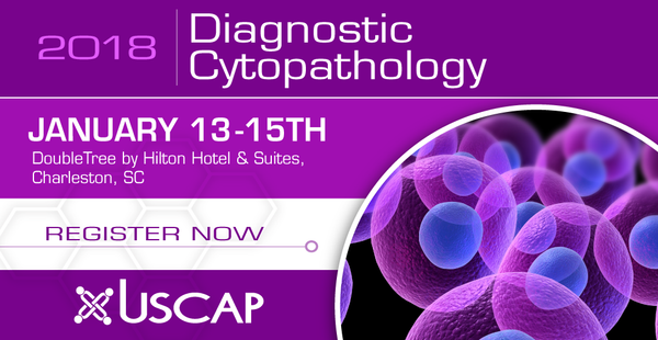 2018, Jan. 13-15: Diagnostic Cytopathology Charleston, SC