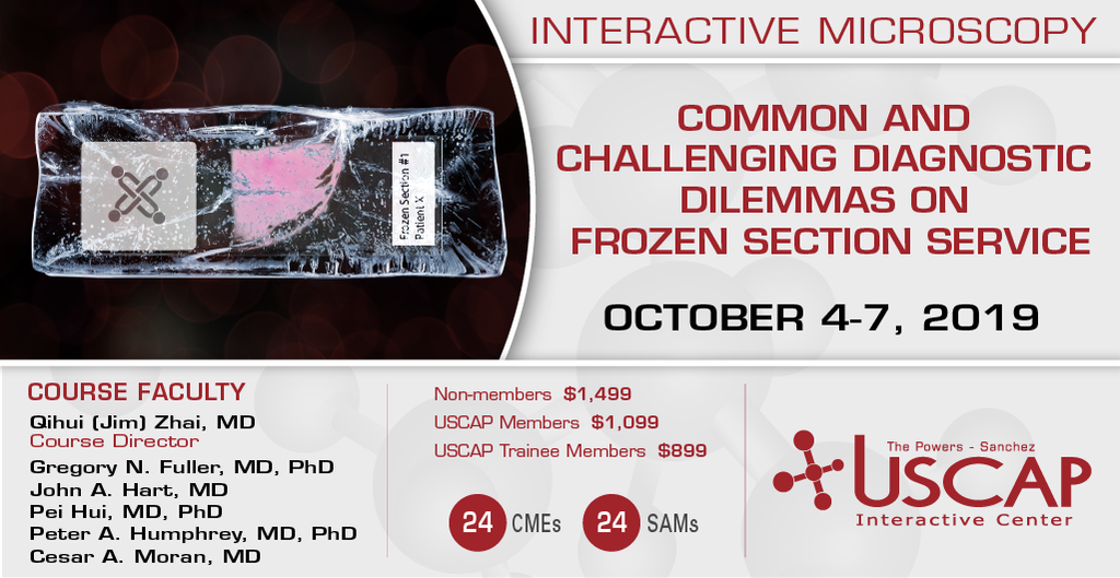 2019, October 4-7: Common and Challenging Diagnostic Dilemmas on Frozen Section Service