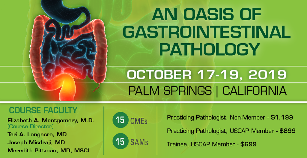 2019, October 17-19: An Oasis of Gastrointestinal Pathology