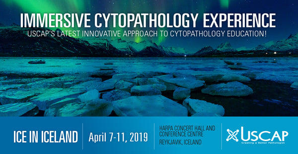 2019, April 7-11: USCAP - ICE: Immersive Cytopathology Experience