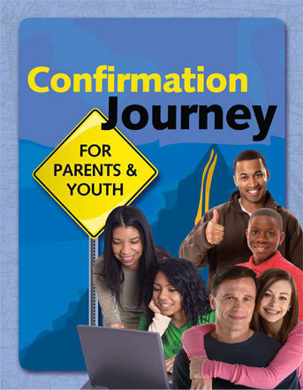 Confirmation Journey for Parents & Youth