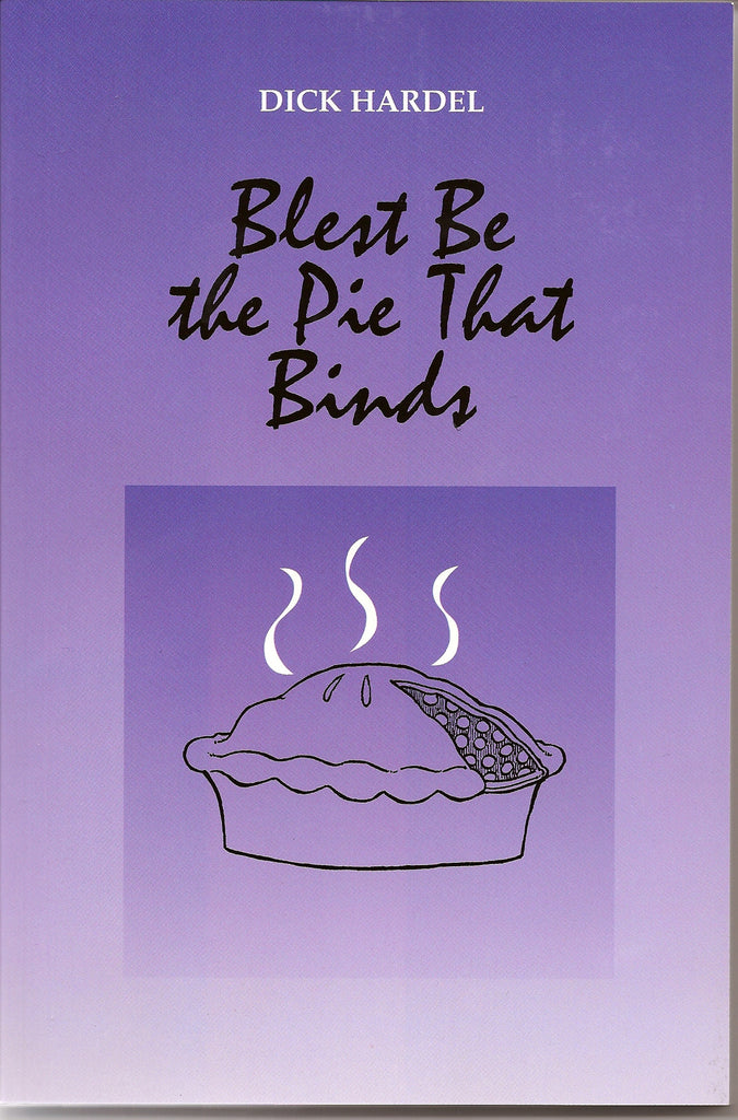 Blest Be The Pie That Binds - Confirmation Version