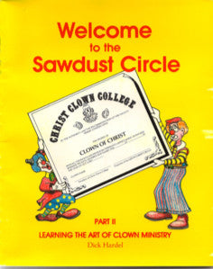 Welcome to the Sawdust Circle Part 2