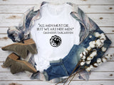 All Men Must Die Daenerys Targaryen Quote Tee and Tank