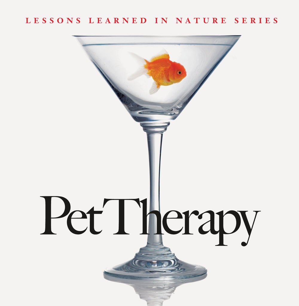Pet Therapy: Lessons Learned in Nature - Quotes for Life