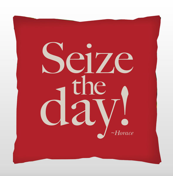 """Seize the day!"" - Quotes for Life"