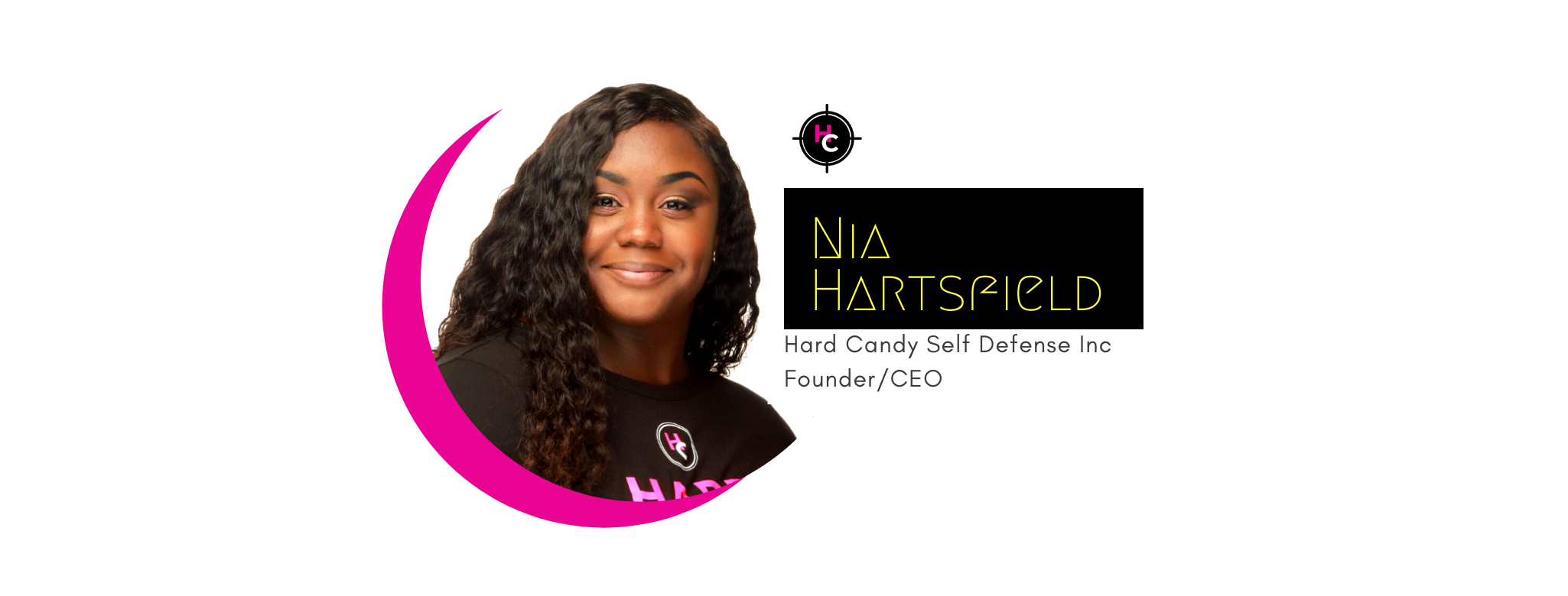 NIA HARTSFIELD HARD CANDY SELF DEFENSE INC. CHARLESTON SOUTH CAROLINA