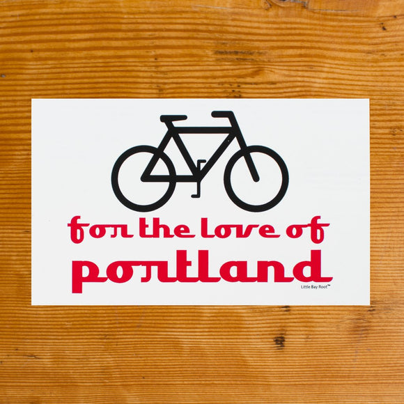 Bike for the Love of Portland Sticker