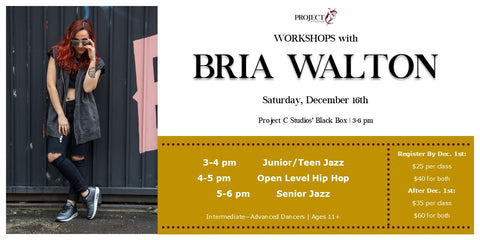 Workshops with Bria Walton!