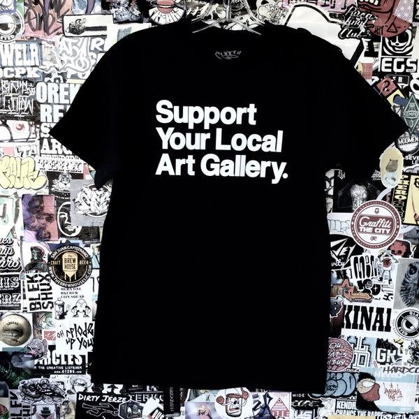 Support Your Local Art Gallery tee - GCS Clothing
