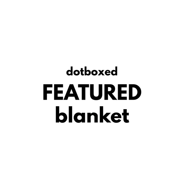 Dotboxed EVERYDAY DEAL Blanket - Dotboxed