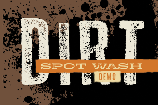 Spot Wash Dirt Demo
