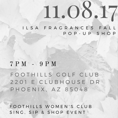 Special Invite Fall Pop Up Shop Ilsa Fragrances