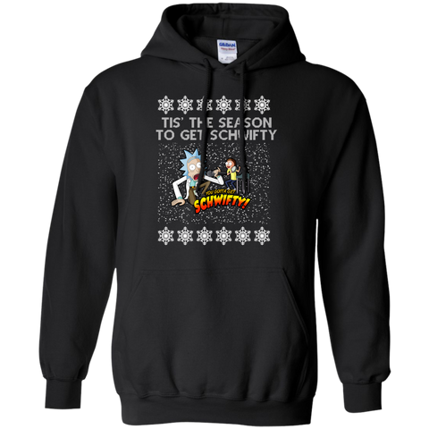 Tis' The Season To Get Schwifty 329 Rickauto Hoodie