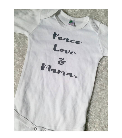 Peace love and mama onesie READY TO SHIP!