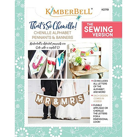 Kimberbell Designs: That's So Chenille Alphabet Pennants and Banners KD719