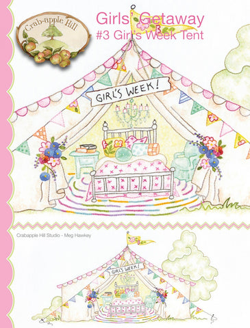 Crab-Apple Hill Girls' Getaway #3 Girls Week Tent Stitchery Pattern