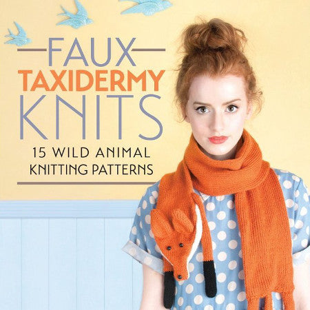 50% OFF - Sincerely Louise - Faux Taxidermy Knits Book