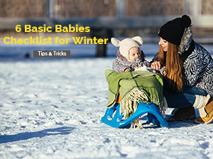 6 Basic Babies Checklist for Winter