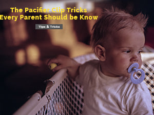 The Pacifier Clip Tricks Every Parent Should Know