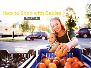 How to Shop with Babies