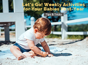Let's go! Weekly Activities for Your Babies First-Year