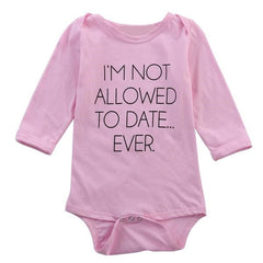 "'I'm Not Allowed To Date Ever"" Onesie"