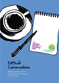Difficult Conversations: Making it easier to talk to people with Dementia about the End of Life