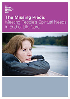 The Missing Piece: Meeting People's Spiritual Need in End of Life Care (September 2010)