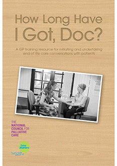 'How Long have I got, Doc?' GP Resource Pack