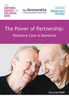 The Power of Partnership: Palliative Care in Dementia (December 2009)