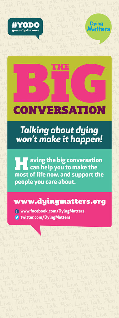 Dying Matters Banner - 'Big Conversation'