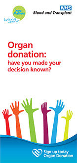 75 Dying Matters 'Organ Donation: have you made your decision known?' Leaflets