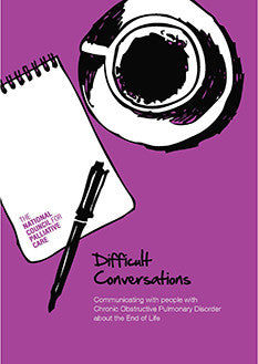 Difficult Conversations: Communicating with people with Chronic Obstructive Pulmonary Disorder about the End of Life
