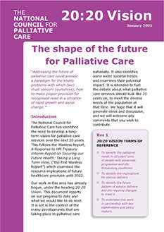 20:20 Vision: The shape of the future for Palliative Care (January 2008)