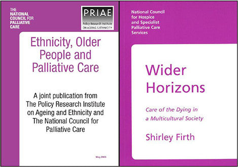 'Wider Horizons: Care of the Dying in a Multicultural Society & Ethnicity, Older People and Palliative Care' Bundle