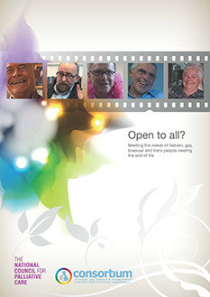 'Open to all? Meeting the need of lesbian, gay, bisexual and trans people nearing the end of life' Film