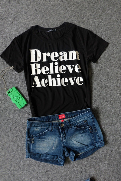 Dream Big Tee Shirt - Dream Believe Achieve T Shirt - Scruffy Chic