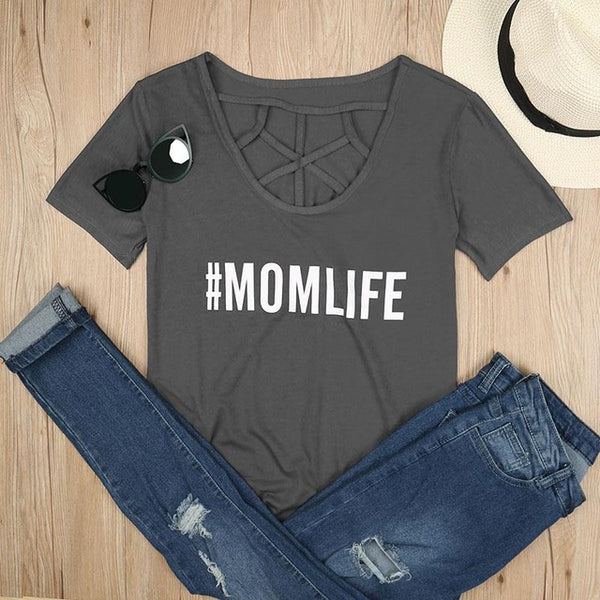 Mom Life Tee Shirt #MOMLIFE T Shirt - Scruffy Chic