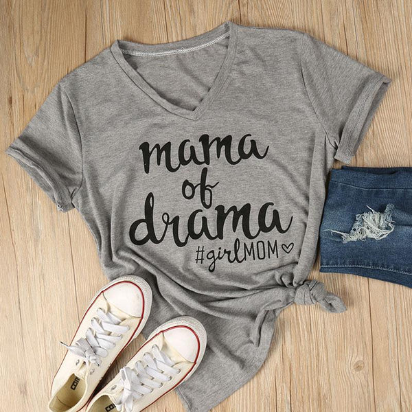 #GIRL MOM Mama Of Drama Mom's Tee Shirt T-shirt T Shirt #GIRLMOM V Shirt - Scruffy Chic